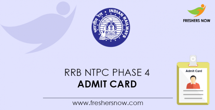 RRB NTPC Phase 4 Admit Card