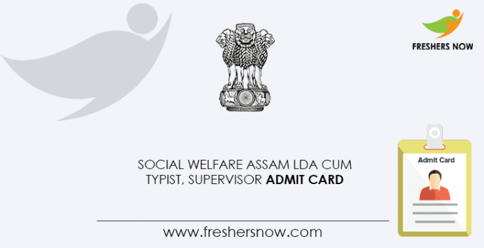 Social-Welfare-Assam-LDA-Cum-Typist,-Supervisor-Admit-Card