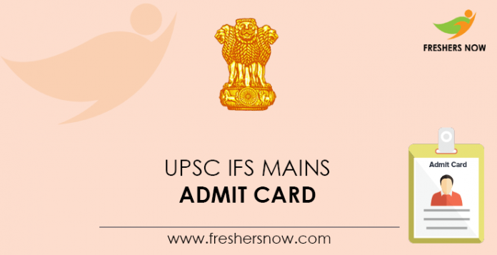 UPSC IFS Mains Admit Card