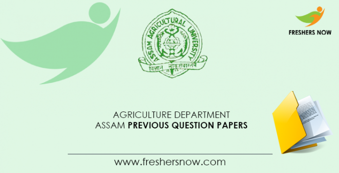 Agriculture Department Assam Previous Question Papers
