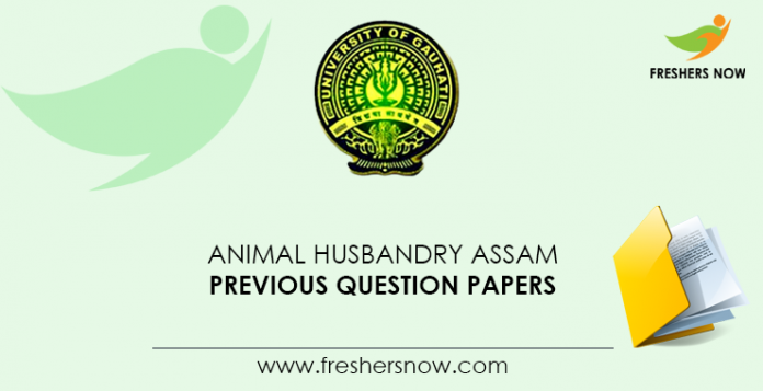 Animal Husbandry Assam Previous Question Papers