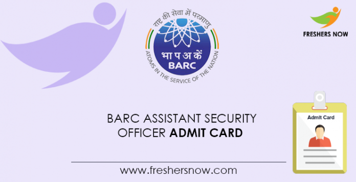 BARC-Assistant-Security-Officer-Admit-Card
