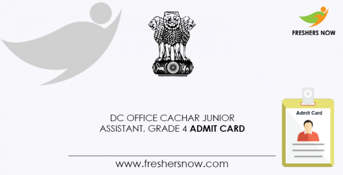 DC-Office-Cachar-Junior-Assistant,-Grade-4-Admit-Card