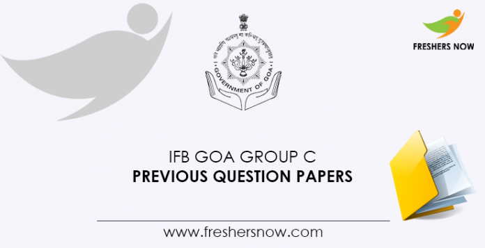 IFB Goa Group C Previous Question Papers