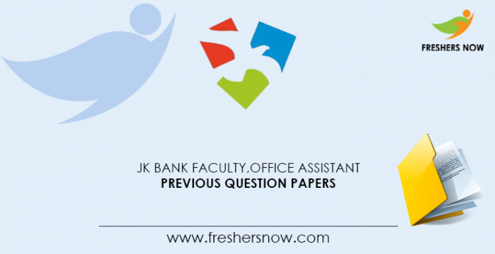 JK Bank Faculty, Office Assistant Previous Question Papers