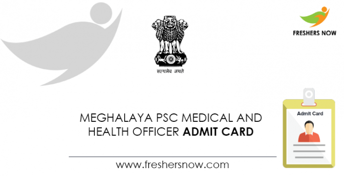 Meghalaya-PSC-Medical-and-Health-Officer-Admit-Card