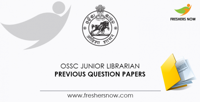 OSSC Junior Librarian Previous Question Papers