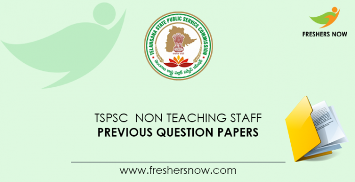 TSPSC Non Teaching Staff Previous Question Papers