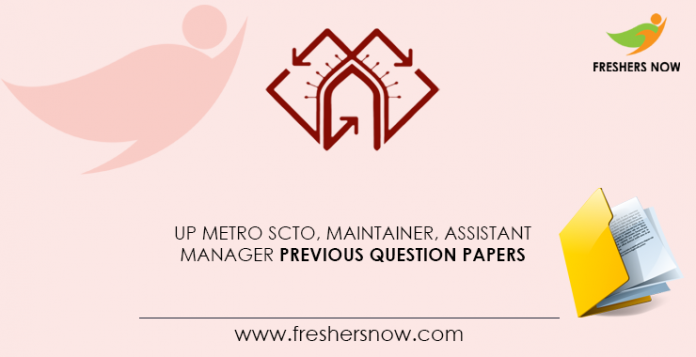 UP-Metro-SCTO, -Maintainer, -Assistant-Manager-Previous-Question-Papers
