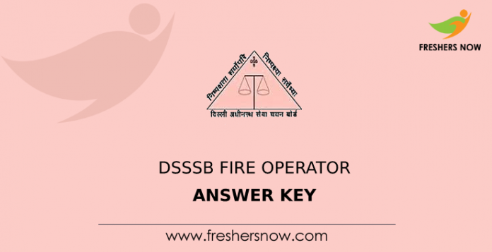 DSSSB Fire Operator Answer Key