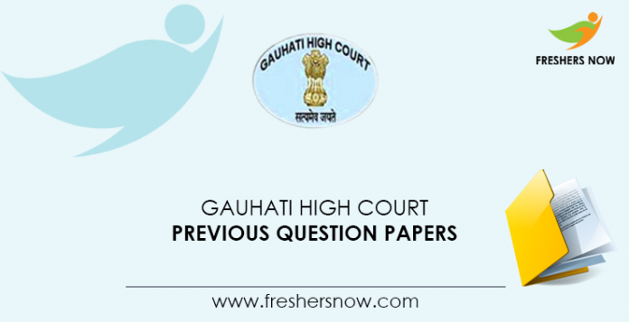Gauhati High Court Previous Question Papers