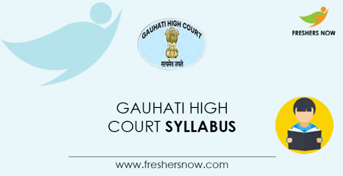 Gauhati High Court Syllabus