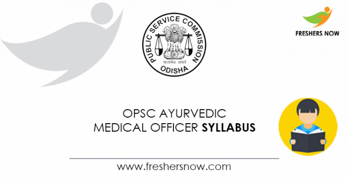 OPSC Ayurvedic Medical Officer Syllabus