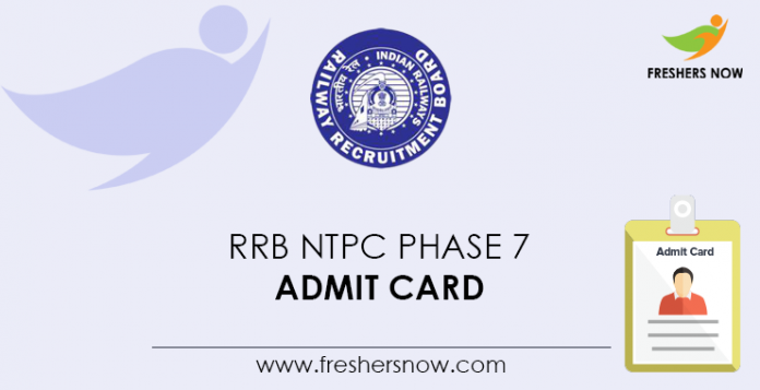 RRB-NTPC-Phase-7-Admit-Card