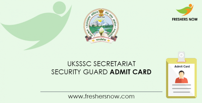 UKSSSC-Secretariat-Security-Guard-Admission Card