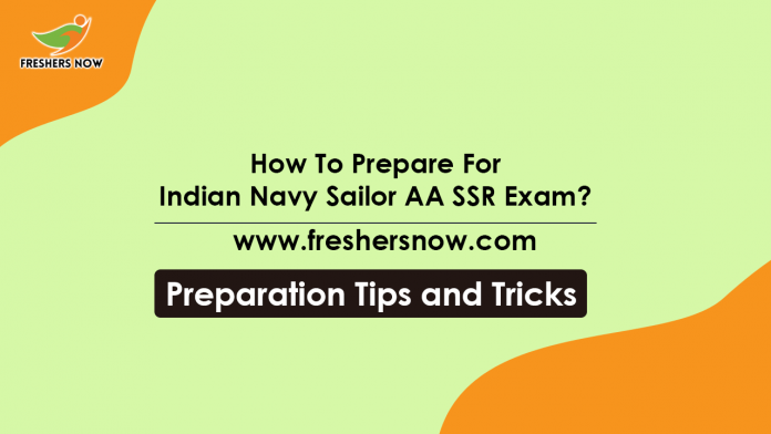 How To Prepare For Indian Navy Sailor AA SSR Exam Preparation Tips, Study Plan