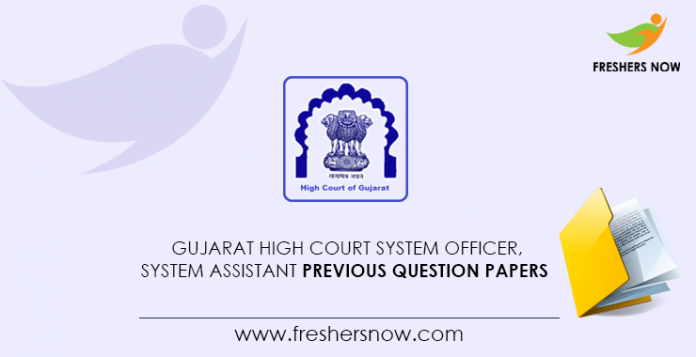 Gujarat High Court System Officer, System Assistant Previous Question Papers