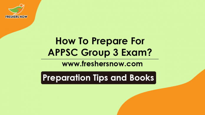How To Prepare For APPSC Group 3 Exam Preparation Tips, Books
