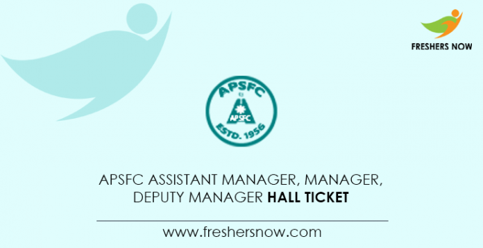 APSFC-Assistant-Manager,-Manager,-Deputy-Manager-Hall-Ticket