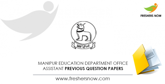 Manipur Education Department Office Assistant Previous Question Papers