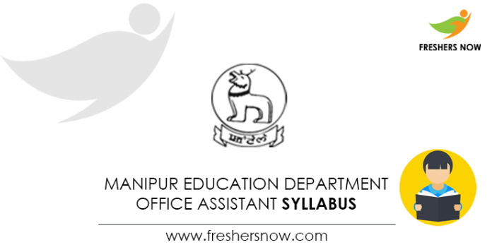 Manipur Education Department Office Assistant Syllabus