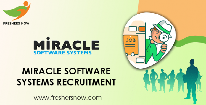 Miracle Software Systems Recruitment