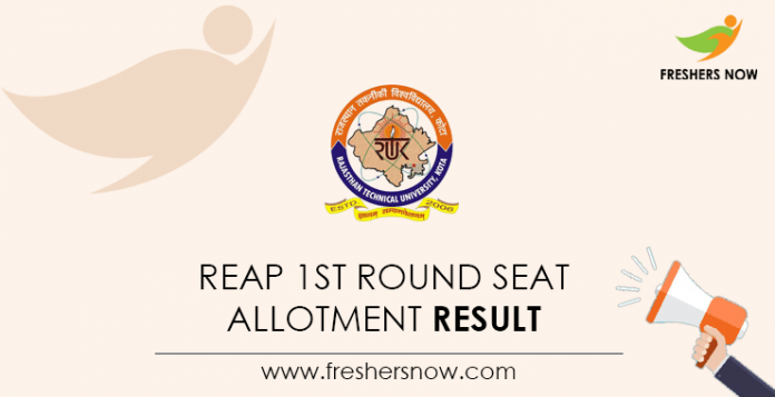 REAP 1st Round Seat Allotment Result
